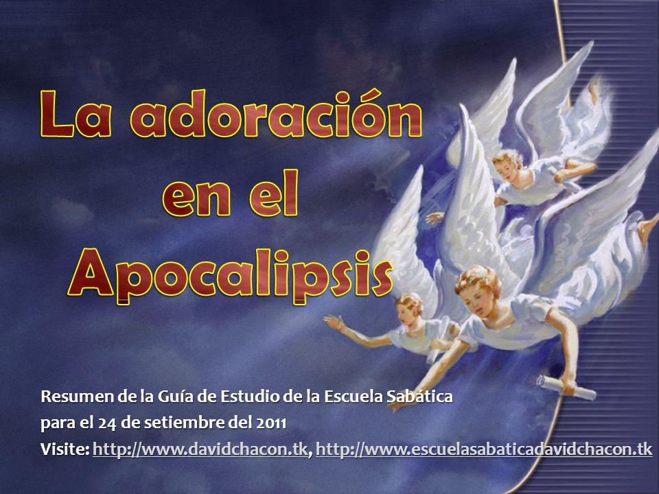 Resumen de la Guía de Estudio de la Escuela Sabática para el 24 de setiembre del 2011 Visite: http://www.davidchacon.tk, http://www.escuelasabaticadav