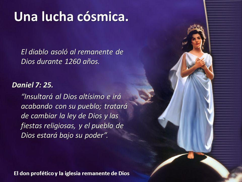 El don profético y la iglesia remanente de Dios Una lucha cósmica.