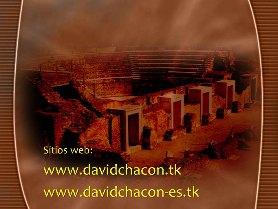 Sitios web: www.davidchacon.tkwww.davidchacon-es.tk