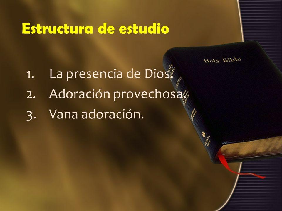 Vana adoración 3.