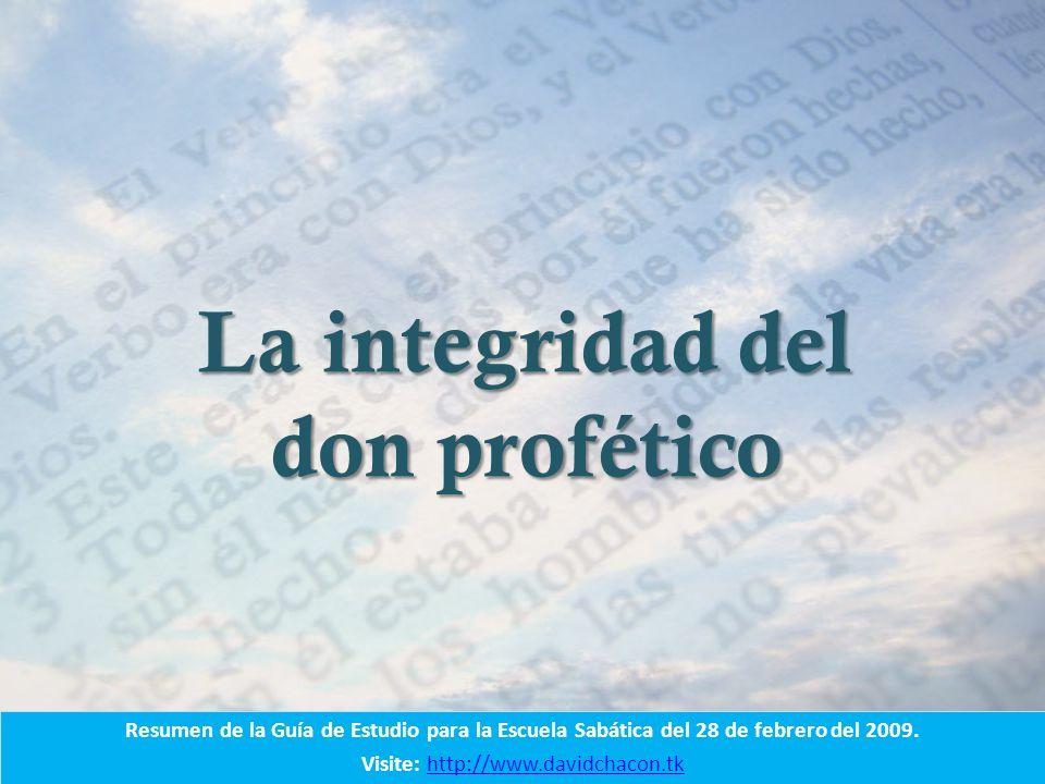 La integridad del don profético.2 Crónicas 18: 13.