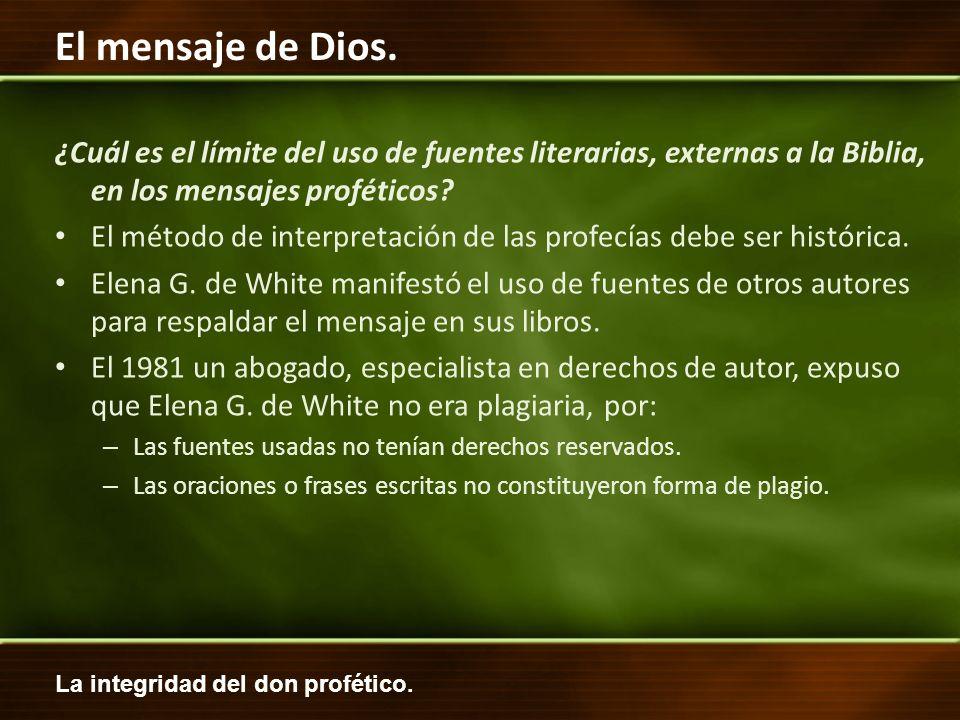 La integridad del don profético. El mensaje de Dios. ¿Cuál es el límite del uso de fuentes literarias, externas a la Biblia, en los mensajes profético