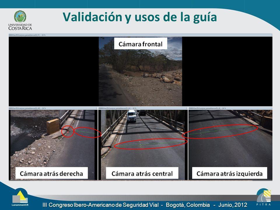 Validación y usos de la guía III Congreso Ibero-Americano de Seguridad Vial - Bogotá, Colombia - Junio, 2012