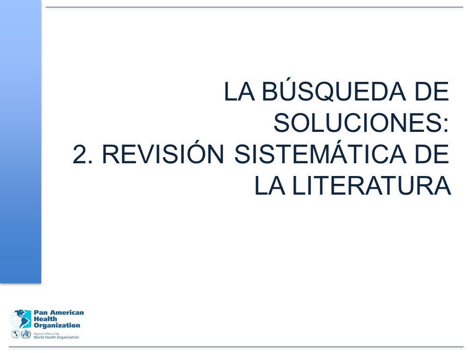 LA BÚSQUEDA DE SOLUCIONES: 2. REVISIÓN SISTEMÁTICA DE LA LITERATURA