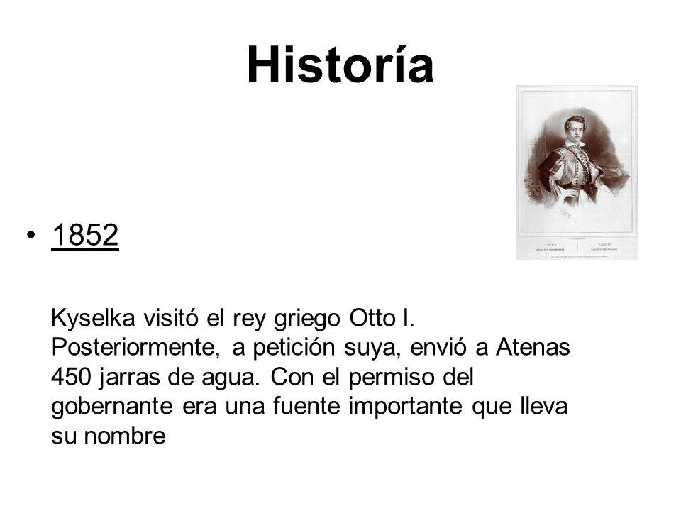 Historía 1852 Kyselka visitó el rey griego Otto I. Posteriormente, a petición suya, envió a Atenas 450 jarras de agua. Con el permiso del gobernante e