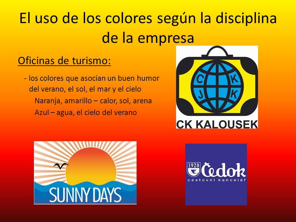 El uso de los colores según la disciplina de la empresa Oficinas de turismo: - los colores que asocian un buen humor del verano, el sol, el mar y el c
