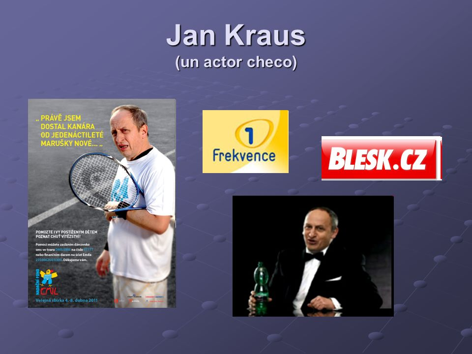 Jan Kraus (un actor checo)