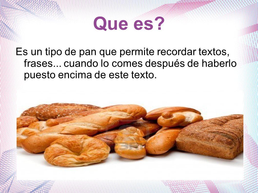 Mantequilla Hay productos que hacen alargar el tiempo de memoria del texto que hayas querido memorizar, uno es: LA MANTEQUILLA.