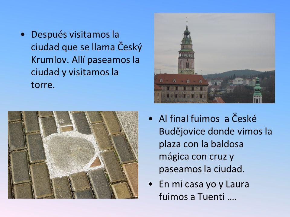 Después visitamos la ciudad que se llama Český Krumlov.