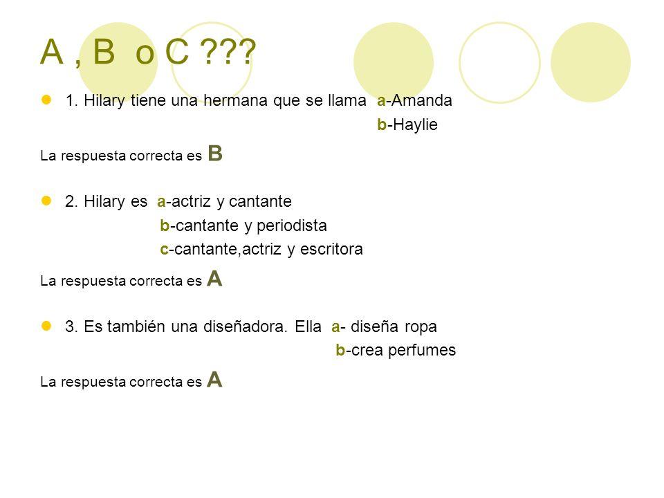A, B o C . 1.