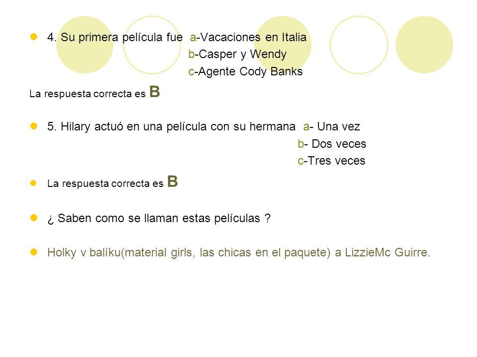La pregunta premia Cuáles son los nombres de las películas más famosas, donde Hilary Duff actuó ?