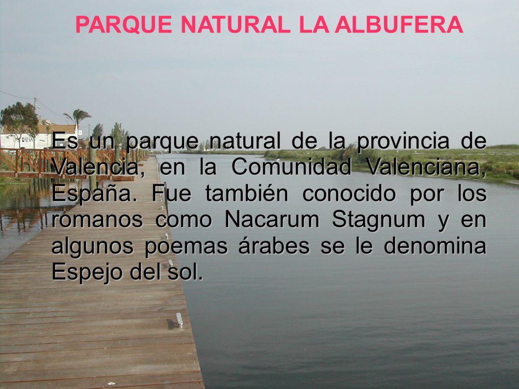 Es un parque natural de la provincia de Valencia, en la Comunidad Valenciana, España.