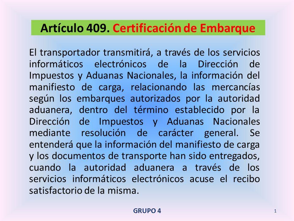 La solicitud de autorización de embarque y la declaración correspondiente se tramitarán en la forma prevista en este Decreto para la exportación definitiva con embarque único y datos definitivos.