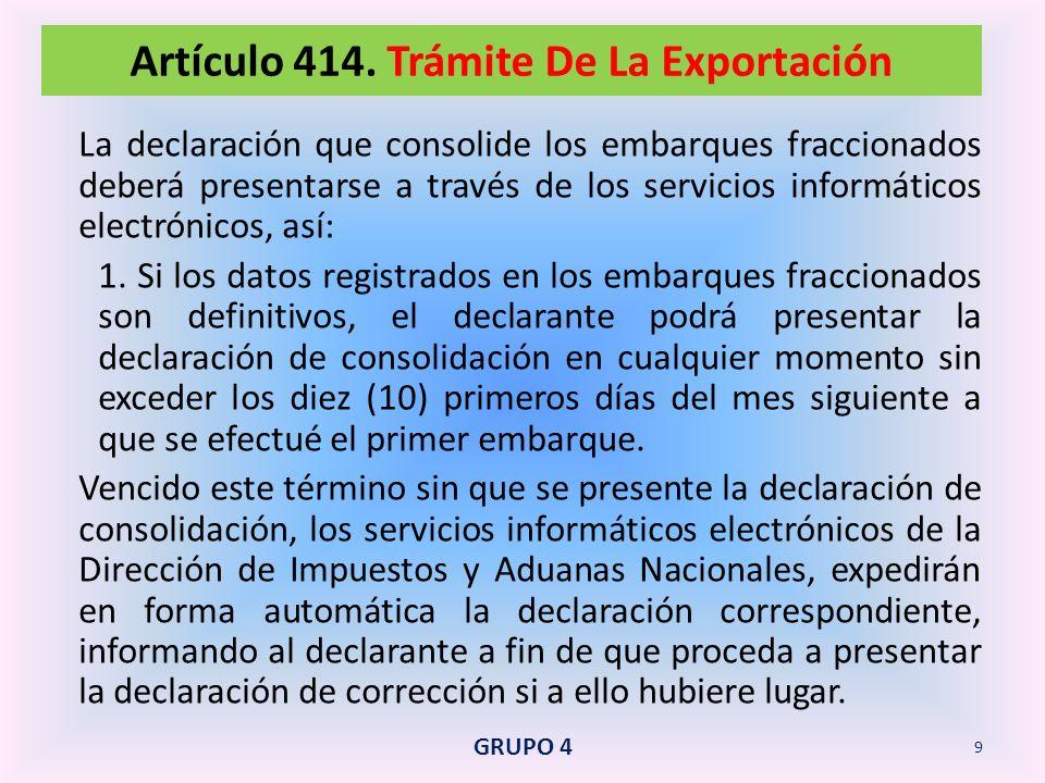La solicitud de autorización de embarque y de la declaración correspondiente deberá tramitarse en la forma prevista en este Decreto para el embarque único con datos definitivos.