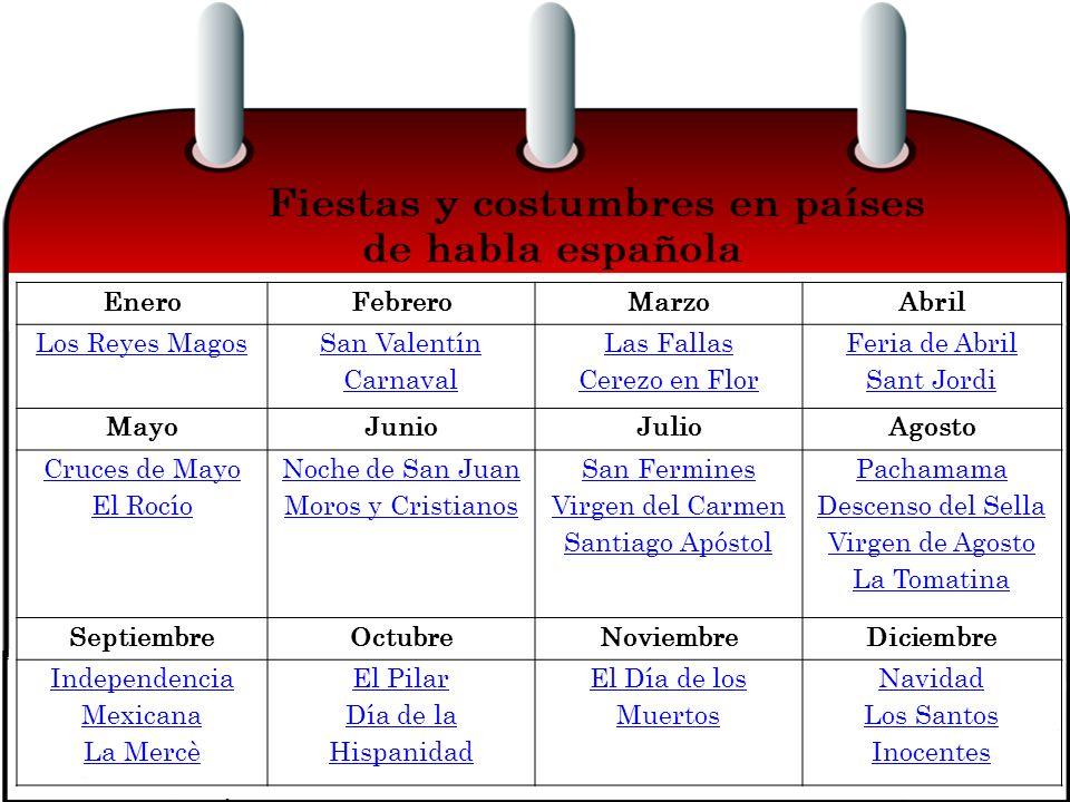 EneroFebreroMarzoAbril Los Reyes Magos San Valentín Carnaval Las Fallas Cerezo en Flor Feria de Abril Sant Jordi MayoJunioJulioAgosto Cruces de Mayo E