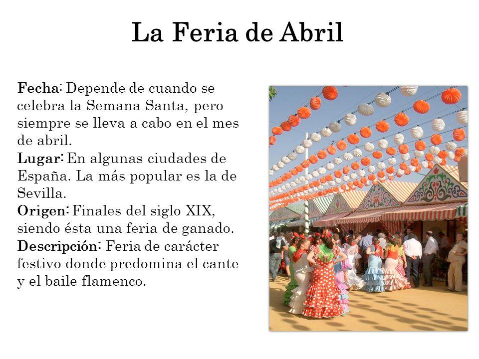 Fecha: Depende de cuando se celebra la Semana Santa, pero siempre se lleva a cabo en el mes de abril. Lugar: En algunas ciudades de España. La más pop