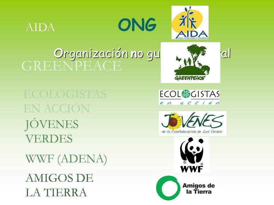ONG Organización no gubernamental GREENPEACE ECOLOGISTAS EN ACCIÓN JÓVENES VERDES WWF (ADENA) AMIGOS DE LA TIERRA AIDA