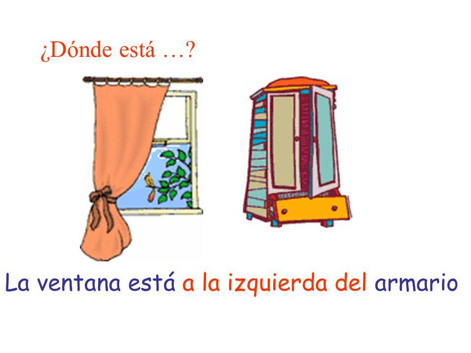 ¿Dónde está …? La ventana está a la izquierda del armario