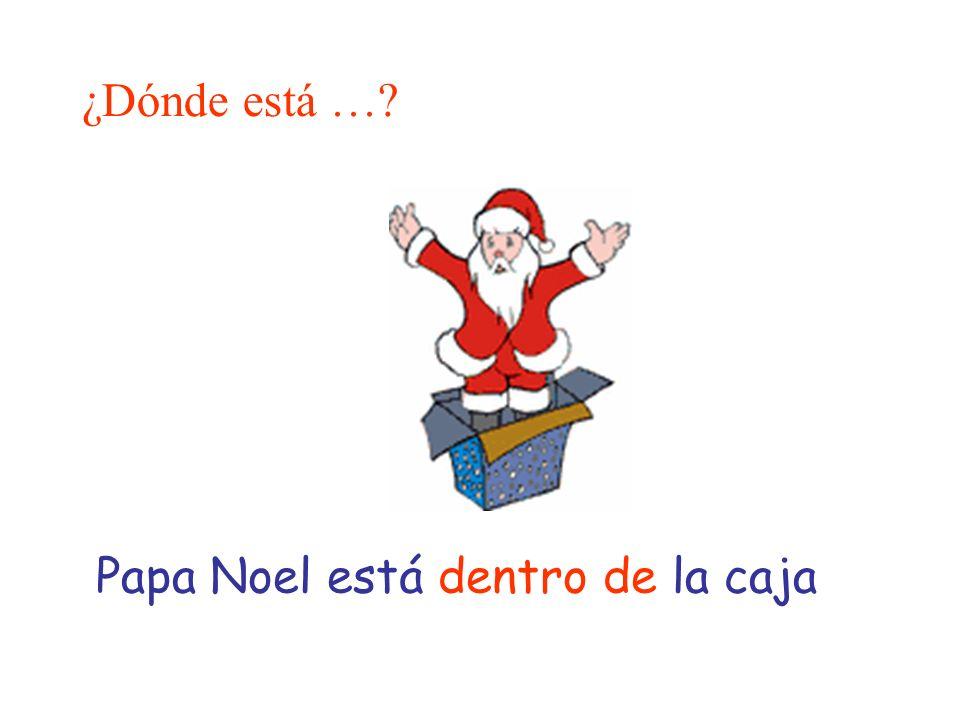 ¿Dónde está …? Papa Noel está dentro de la caja