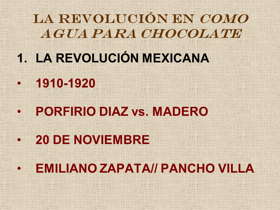 LA REVOLUCIÓN EN COMO AGUA PARA CHOCOLATE 2.
