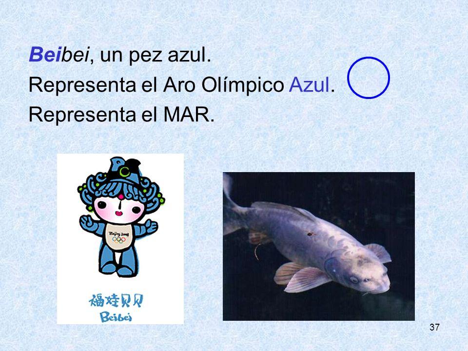 37 Beibei, un pez azul. Representa el Aro Olímpico Azul. Representa el MAR.