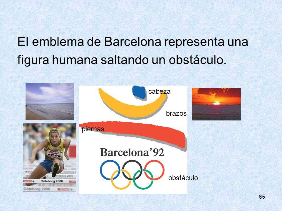 65 El emblema de Barcelona representa una figura humana saltando un obstáculo. brazos piernas cabeza obstáculo