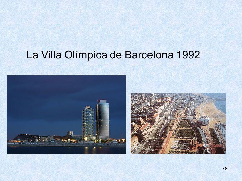 76 La Villa Olímpica de Barcelona 1992