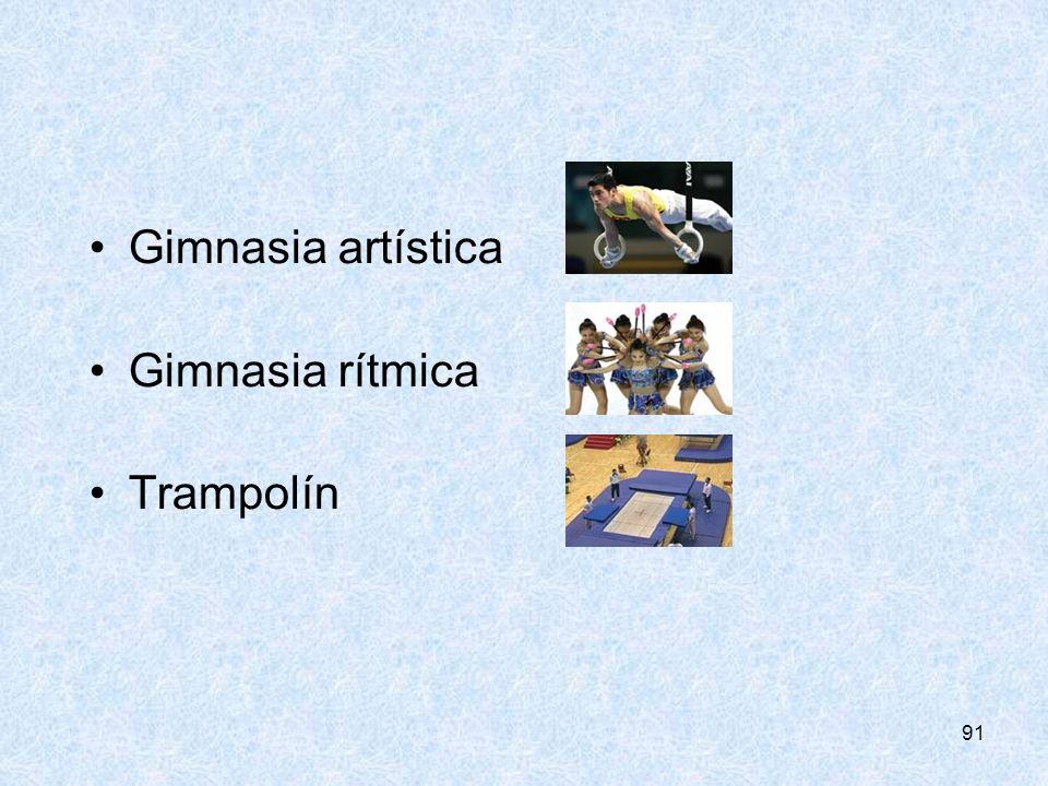 91 Gimnasia artística Gimnasia rítmica Trampolín