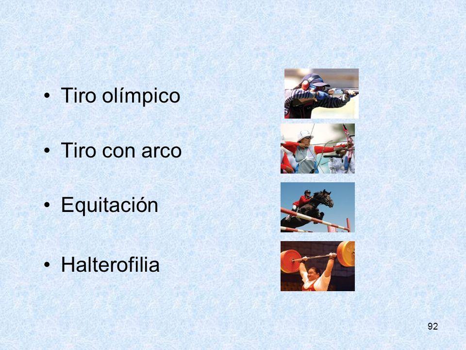 92 Tiro olímpico Tiro con arco Equitación Halterofilia