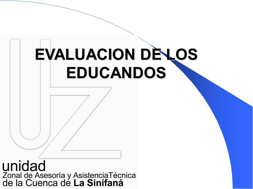 EVALUACION DE LOS EDUCANDOS