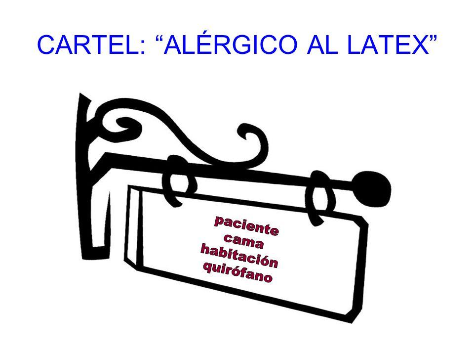 CARTEL: ALÉRGICO AL LATEX