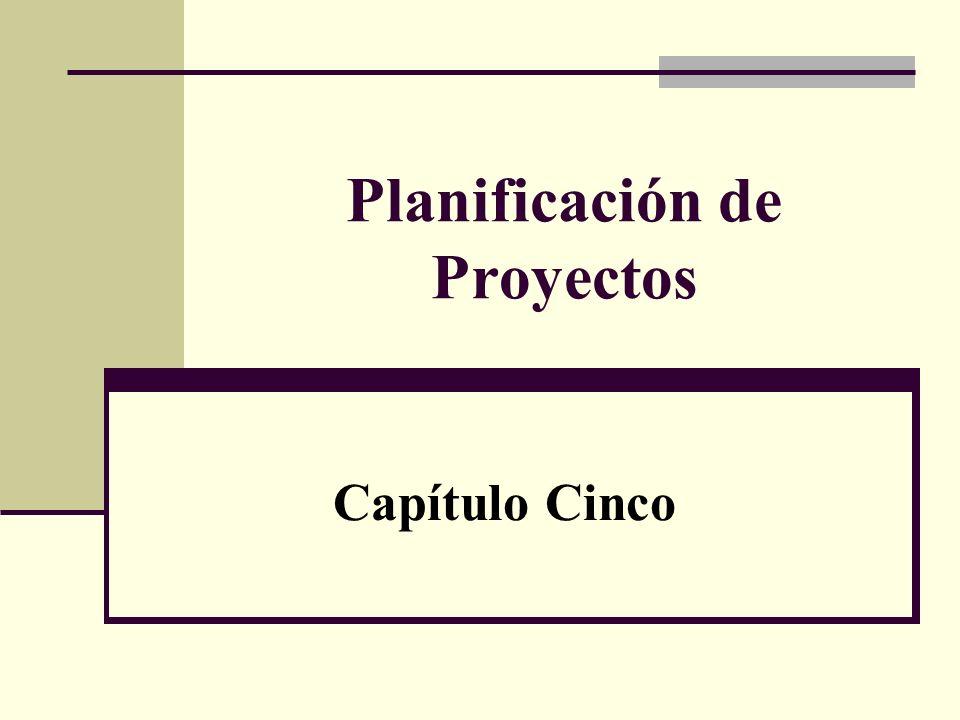 Planificación de Proyectos Capítulo Cinco