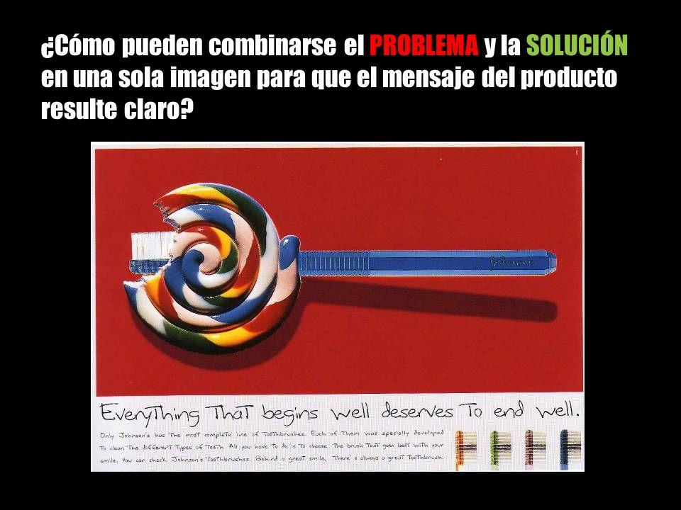 ¿Cómo pueden combinarse el PROBLEMA y la SOLUCIÓN en una sola imagen para que el mensaje del producto resulte claro?