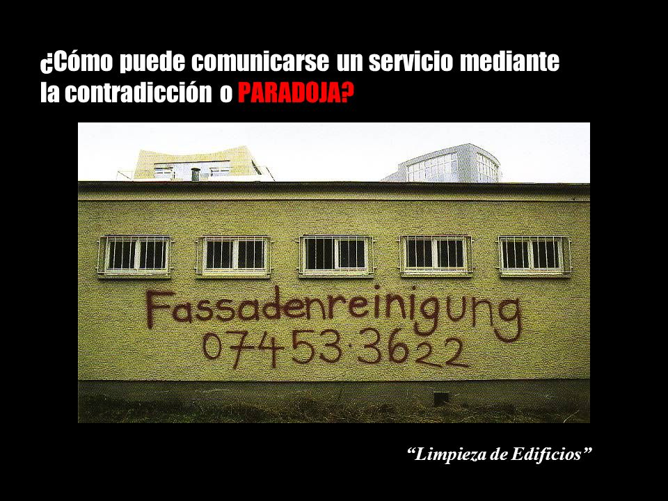 ¿Cómo puede comunicarse un servicio mediante la contradicción o PARADOJA? Limpieza de Edificios