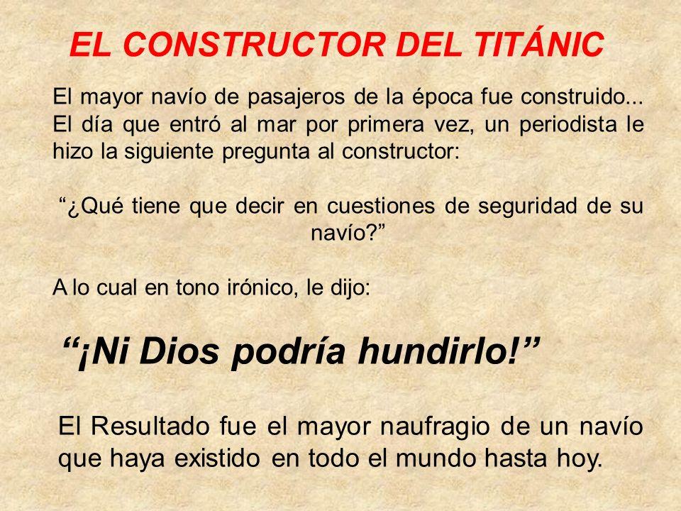 EL CONSTRUCTOR DEL TITÁNIC El mayor navío de pasajeros de la época fue construido... El día que entró al mar por primera vez, un periodista le hizo la