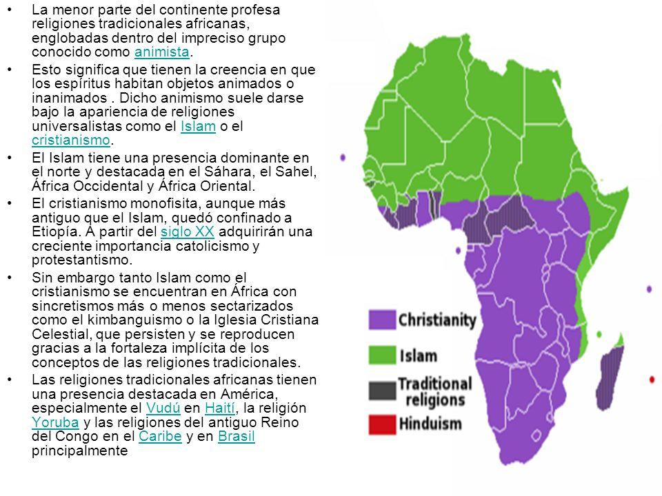 La menor parte del continente profesa religiones tradicionales africanas, englobadas dentro del impreciso grupo conocido como animista.animista Esto s