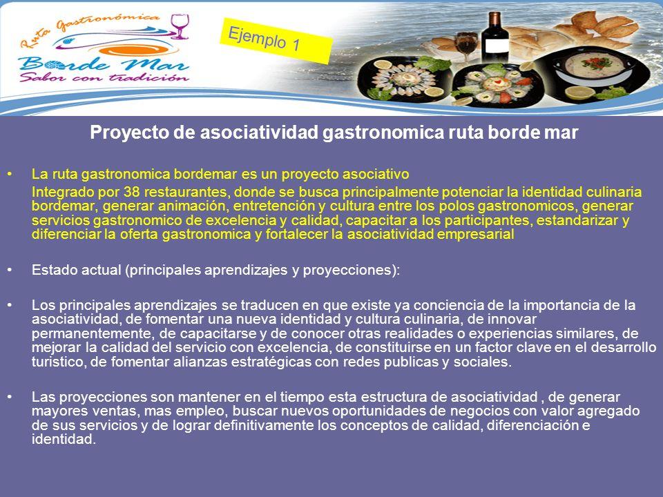 Proyecto de asociatividad gastronomica ruta borde mar La ruta gastronomica bordemar es un proyecto asociativo Integrado por 38 restaurantes, donde se