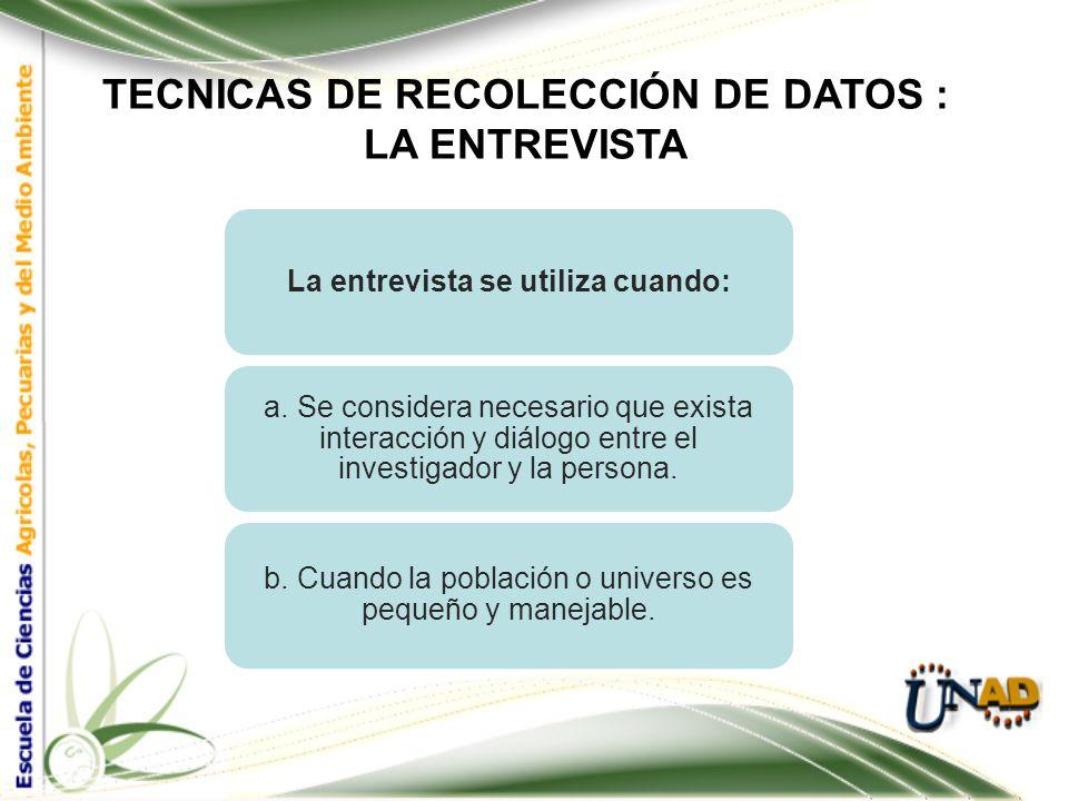 TECNICAS DE RECOLECCIÓN DE DATOS : 2. LA ENTREVISTA