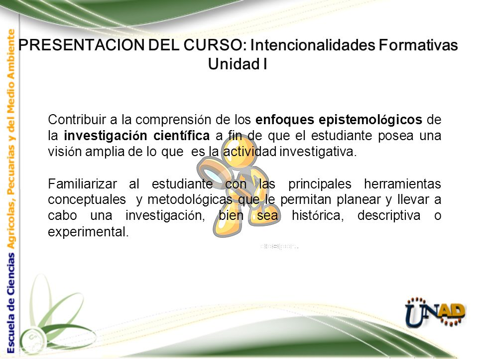 PRESENTACION DEL CURSO También, habrá adquirido los conocimientos necesarios para abordar el curso de Diseño experimental, estará en capacidad de estr
