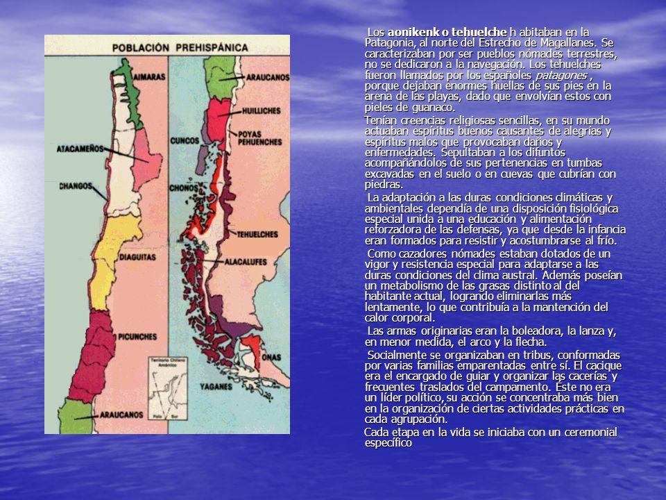 Los aonikenk o tehuelche h abitaban en la Patagonia, al norte del Estrecho de Magallanes. Se caracterizaban por ser pueblos nómades terrestres, no se