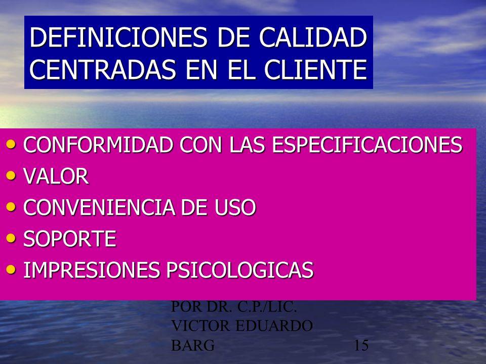 POR DR. C.P./LIC. VICTOR EDUARDO BARG15 CONFORMIDAD CON LAS ESPECIFICACIONES CONFORMIDAD CON LAS ESPECIFICACIONES VALOR VALOR CONVENIENCIA DE USO CONV