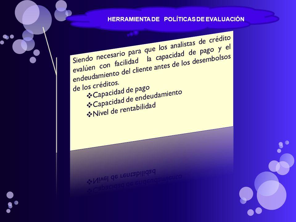 HERRAMIENTA DE POLÍTICAS DE EVALUACIÓN