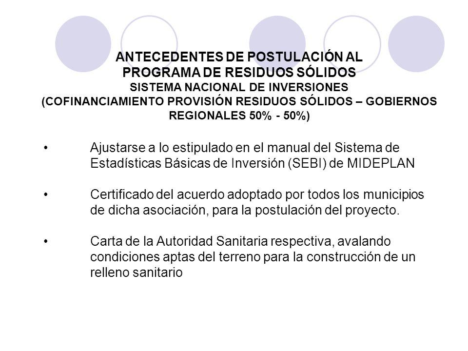 Ajustarse a lo estipulado en el manual del Sistema de Estadísticas Básicas de Inversión (SEBI) de MIDEPLAN Certificado del acuerdo adoptado por todos