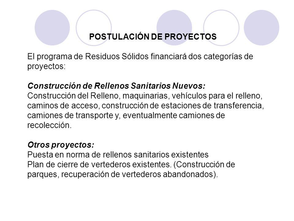 El programa de Residuos Sólidos financiará dos categorías de proyectos: Construcción de Rellenos Sanitarios Nuevos: Construcción del Relleno, maquinar
