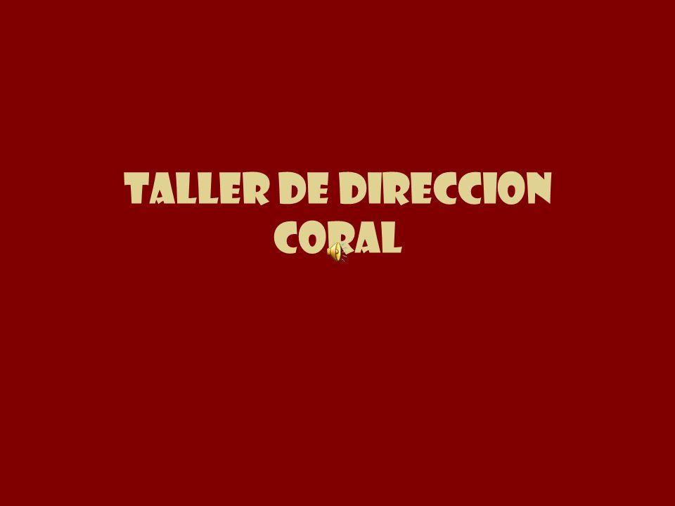 TALLER DE DIRECCION CORAL