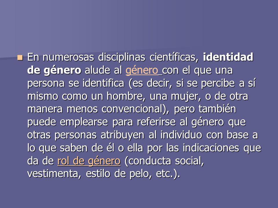 Formación de la identidad sexual La formación de la identidad sexual es un proceso complejo que empieza en la concepción, pero que se vuelve clave durante el proceso de gestación e incluso en experiencias vitales tras el nacimiento.