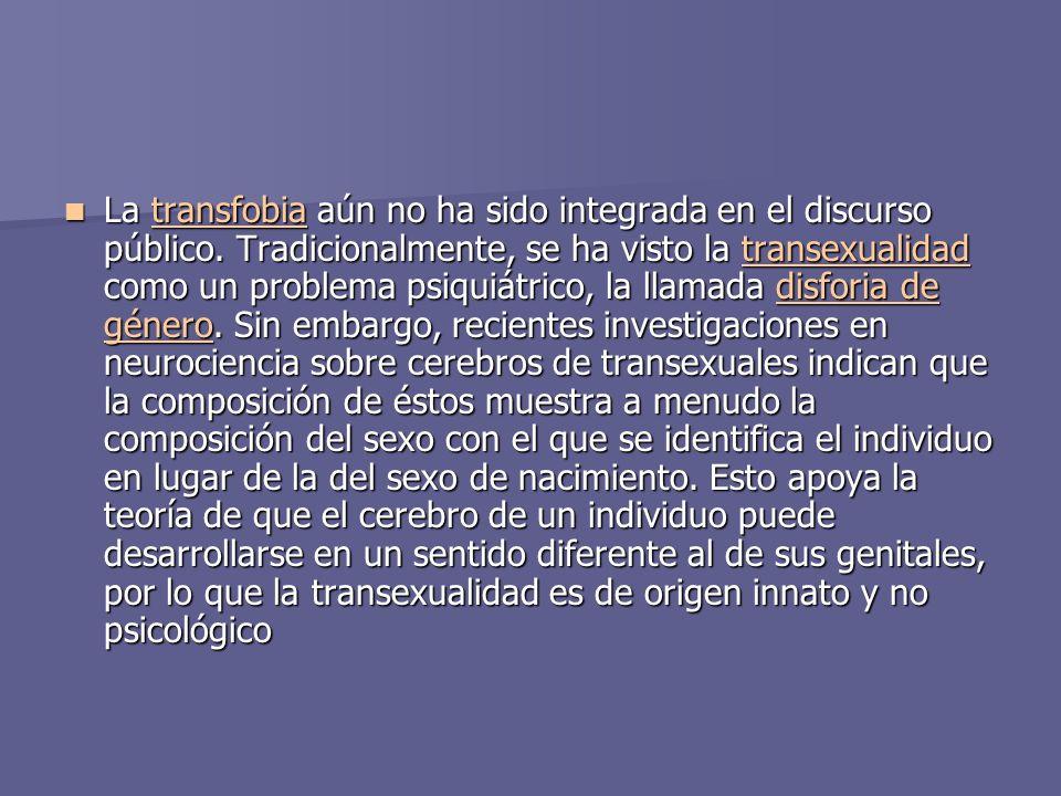 La transfobia aún no ha sido integrada en el discurso público.
