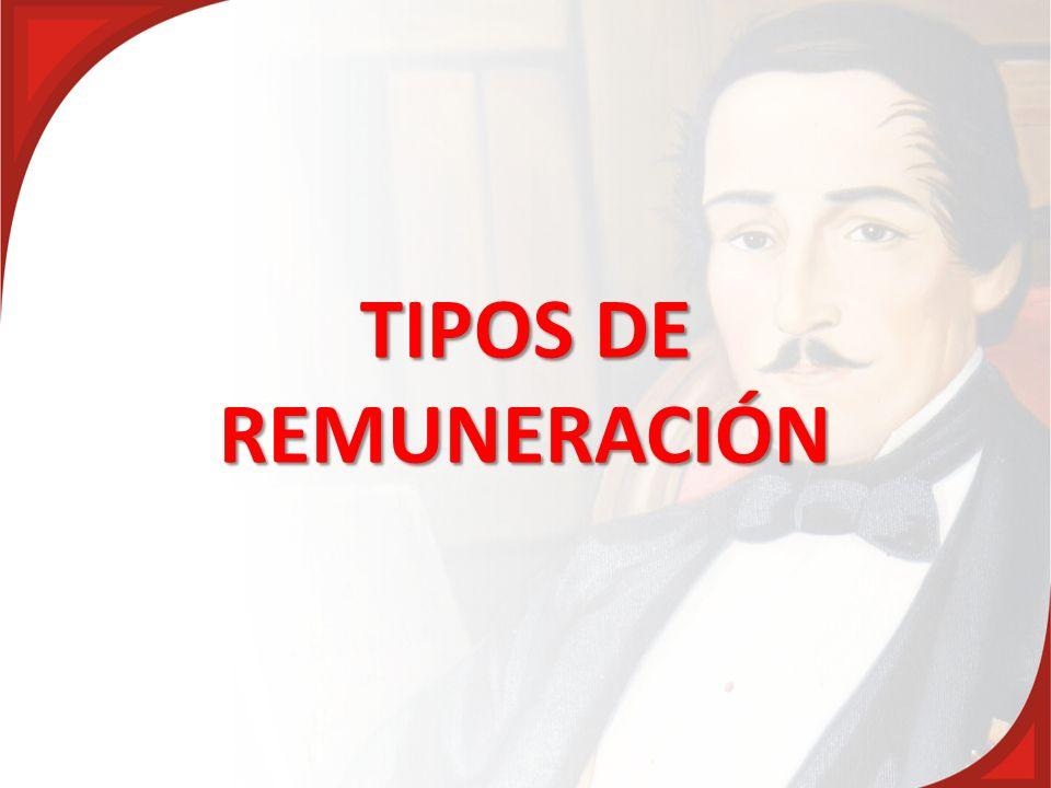 TIPOS DE REMUNERACIÓN