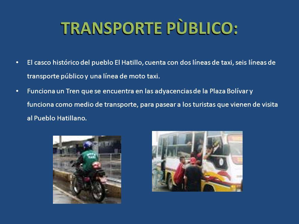 TRANSPORTE PÙBLICO: El casco histórico del pueblo El Hatillo, cuenta con dos líneas de taxi, seis líneas de transporte público y una línea de moto tax