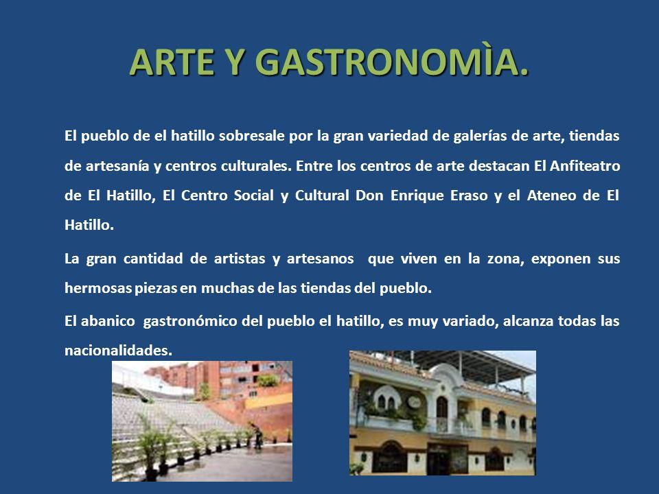 ARTE Y GASTRONOMÌA. El pueblo de el hatillo sobresale por la gran variedad de galerías de arte, tiendas de artesanía y centros culturales. Entre los c